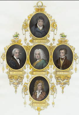 Dr. Arnold ; Dr. Arne ; Handel ; Sir. H. Bishop ; H. Purcell